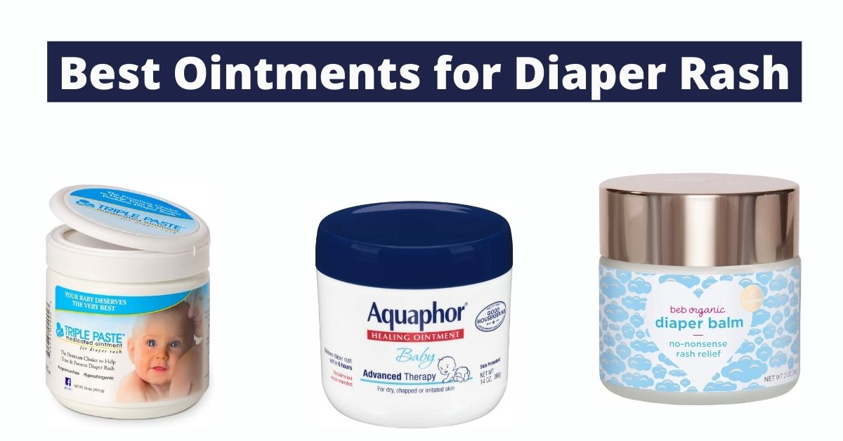 Top 18 Best Ointments For Diaper Rash [Buyer's Guide]